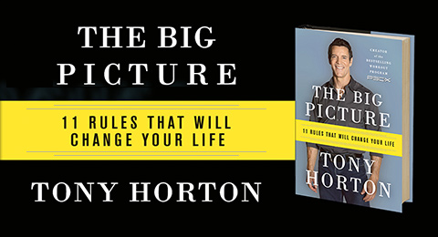 THE BIG PICTURE—11 RULES THAT WILL CHANGE YOUR LIFE—TONY HORTON