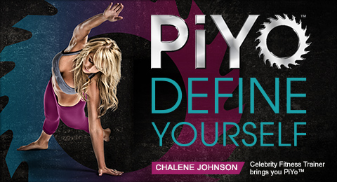 PiYo DEFINE YOURSELF—CHALENE JOHNSON—Celebrity Fitness Trainer brings your PiYo™